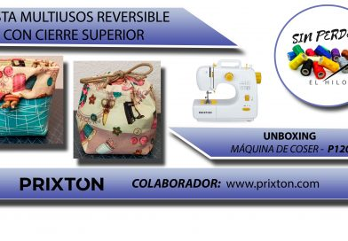 UNBOXING PRIXTON P120 + VIDEO TUTORIAL CESTA REVERSIBLE CON CIERRE